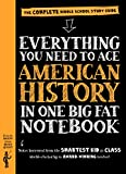 img - for Everything You Need to Ace American History in One Big Fat Notebook: The Complete Middle School Study Guide (Big Fat Notebooks) book / textbook / text book