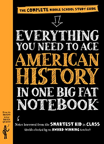 Everything You Need to Ace American History in One Big Fat Notebook: The Complete Middle School Study Guide (Big Fat Notebooks) (Book Teacher 8 Grade)