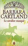 Le cavalier masqué par Cartland