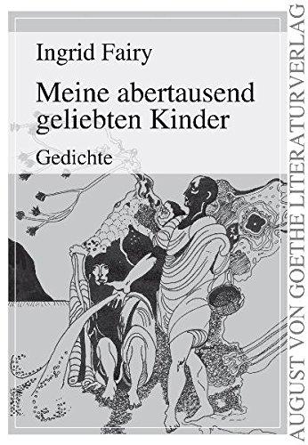 Meine Abertausend Geliebten Kinder Gedichte German Edition
