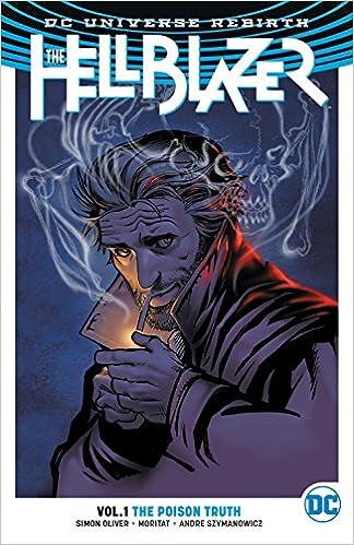 Copertina del volume di HELLBLAZER terza serie n. 1 The Poison Truth (Hellblazer: DC Universe Rebirth)