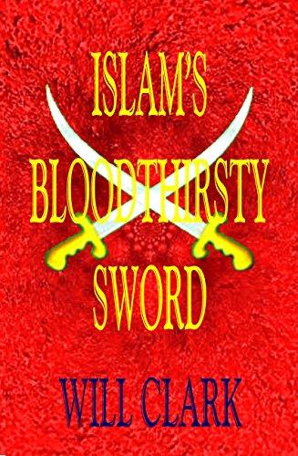 Islam's Bloodthirsty Sword