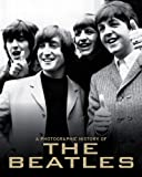 A Photographic History of the Beatles, Parragon Books Staff, 1445405334