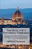 The Hunt for a Notorious Terrorist, Adrian Davieson, 1481814540