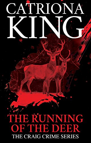 (The Running of the Deer (The Craig Crime Series Book 18))