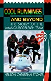 Cool Runnings and Beyond, Chris Stokes, 1589820827