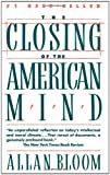 Closing of the American Mind, Allan Bloom, 0671657151