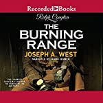 The Burning Range | Ralph Compton,Joseph A. West