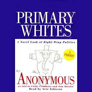 Primary Whites Audiobook