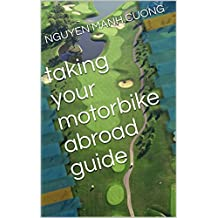 taking your motorbike abroad guide
