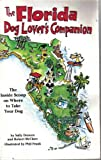 The Florida Dog Lover's Companion, Sally Deneen and Robert McClure, 1573540072