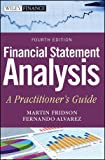 Financial Statement Analysis: A Practitioner's Guide (Wiley Finance), Martin S. Fridson CFA, Fernando Alvarez, 0470635606