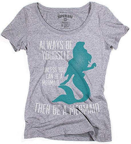 Superluxe Clothing Womens Be A Mermaid Tri-Blend Scoop Neck T-Shirt, Large, Premium -