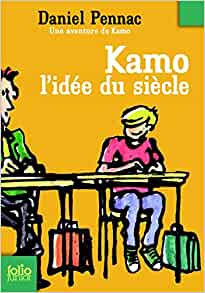 Kamo L Idee Du Siecle (Folio Junior) (French Edition): Daniel Pennac