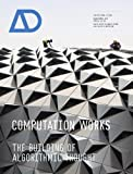 Computation Works - The Building of AlgorithmicThought AD