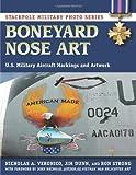 Boneyard Nose Art, Nicholas A. Veronico and Jim Dunn, 0811713083