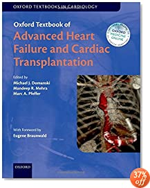 Oxford Textbook of Advanced Heart Failure and Cardiac Transplantation (Oxford Textbooks in Cardiology)