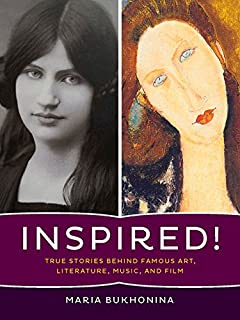 Book Cover: Inspired!: True Stories Behind Famous Art, Literature, Music, and Film
