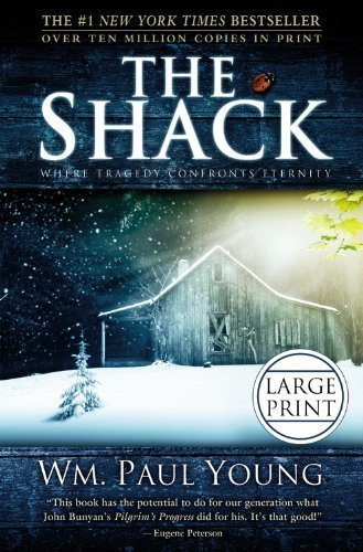By Wm. Paul Young: The Shack (Large Print)