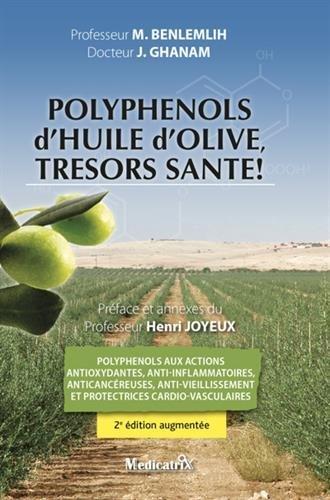 (Polyphénols d'huile d'olive, trésors santé !)