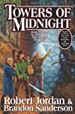 download ebook towers of midnight (wheel of time, book thirteen) by jordan, robert, sanderson, brandon (unknown edition) [hardcover(2010)] pdf epub