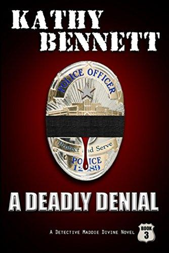 A Deadly Denial (LAPD Detective Maddie Divine Book 3)