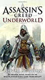Assassin's Creed: Underworld by Oliver Bowden (2015-12-01)