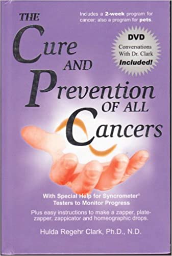 The Cure and Prevention of All Cancers: Hulda Regehr Clark