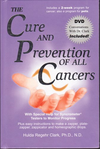The Cure and Prevention of All Cancers (Best Parasite Zapper Reviews)