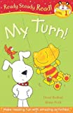 It's My Turn! (Ready Steady Read)