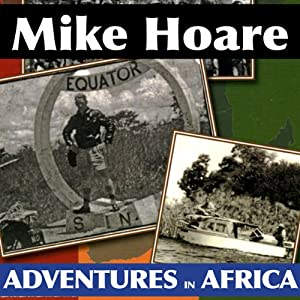 Mike Hoare's Adventures in Africa Audiobook