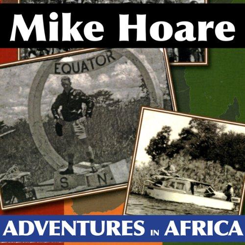 Mike Hoare's Adventures in Africa