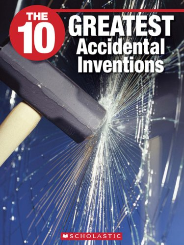 10 accidental inventions Most inventions are purposefully created by many of the great inventions were invented by mere accident you'll be surprised to know that one major invent.