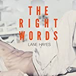 The Right Words: Right and Wrong Book 1 | Lane Hayes