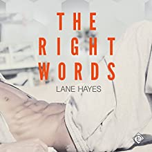 The Right Words: Right and Wrong Book 1 | Livre audio Auteur(s) : Lane Hayes Narrateur(s) : Michael Ferraiuolo