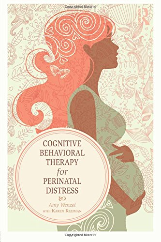 Cognitive Behavioral Therapy for Perinatal Distress by Routledge