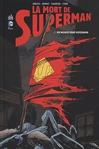 La Mort de Superman, tome 1 : Un monde sans Superman par Karl Kesel