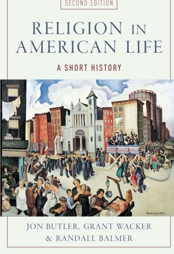 (Religion in American Life: A Short History)