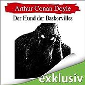 Der Hund der Baskervilles (Sherlock Holmes 3) | Arthur Conan Doyle