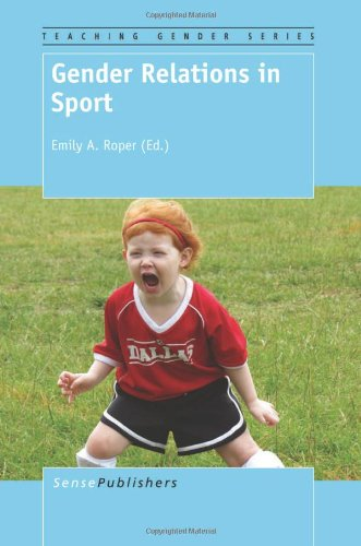 Gender Relations in Sport (Teaching Gender)