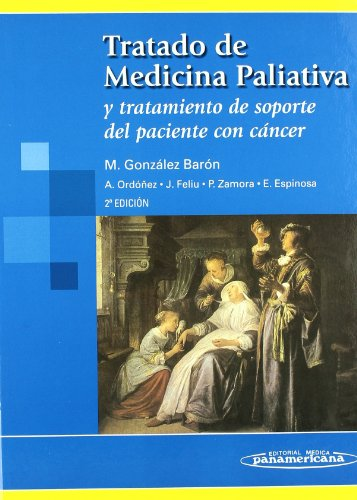 Descargar Libro Tratado De Medicina Paliativa 2ª Edición. Manuel Gonzalez Barón