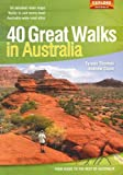 Front cover for the book 40 Great Walks in Australia by Tyrone T. Thomas