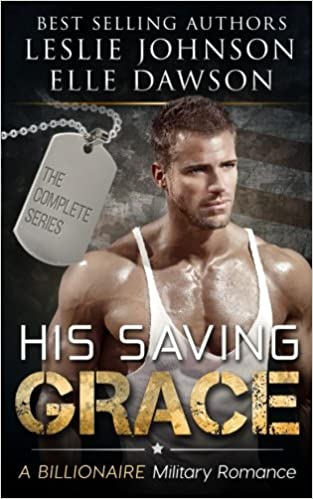 3af465c5617 Amazon.com  His Saving Grace (9781941837436)  Leslie Johnson