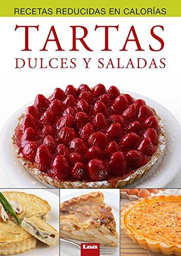 Tartas dulces y saladas (Spanish Edition)