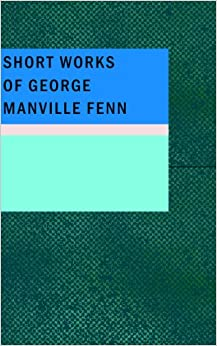 Book Short Works of George Manville Fenn
