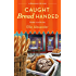 Caught Bread Handed: A Bakeshop Mystery