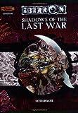Shadows of the Last War, Keith Baker, 0786932767