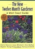 The New Twelve-Month Gardener, Elaine Stevens and Dagmar Hungerford, 1552850633