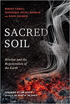 Book Sacred Soil: Biochar and the Regeneration of the Earth