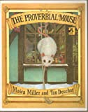 The Proverbial Mouse, Moira Miller, 0803710720
